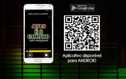 Aplicativo da Rádio Jesus é o Caminho